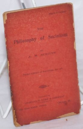 The philosophy of socialism. Algie Martin Simons