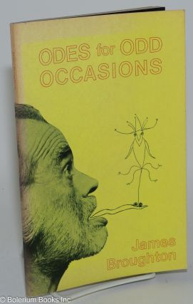 Odes for Odd Occasions: poems 1954-1976. James Broughton