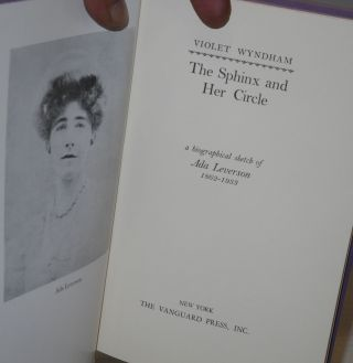 The Sphinx and her circle; a biographical sketch of Ada Leverson, 1862-1933