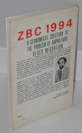 ZBC 1994: a geonomical solution to the problem of haphazard Black migration