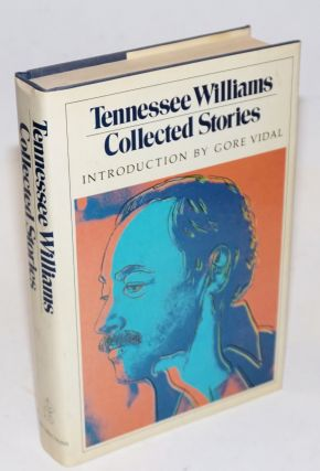 Collected Stories. Tennessee Williams, Gore Vidal