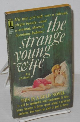 The strange young wife. Kel Holland, William R. Koons