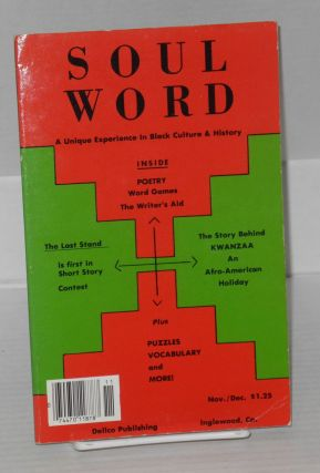Soulword; a unique experience in black culture and history, vol.IV, no. 6. Dennis W. DeLoach