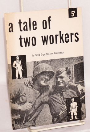 A tale of two workers. David Englestein, Carl Hirsch