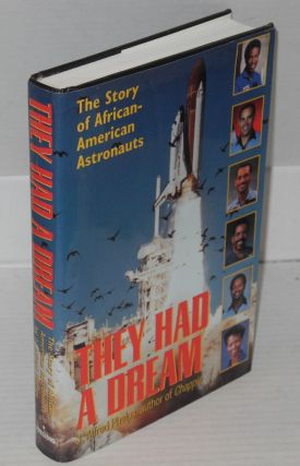 They had a dream; the story of African-American astronauts. J. Alfred Phelps