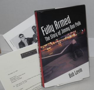 Fully armed; the story of Jimmy Don Polk. Bob Levin