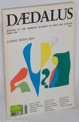 Dædalus; journal of the American Academy of Arts and Sciences, spring and summer, 1989, Living with AIDS parts I & II