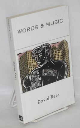 Words & music; afterword by Peter Burton. David Rees