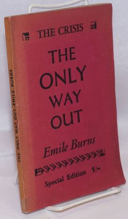 The only way out. Emile Burns