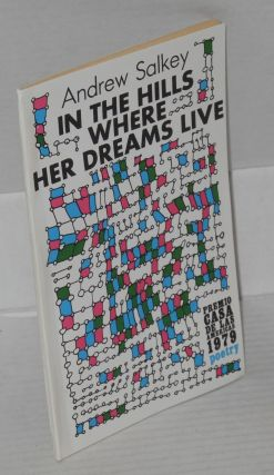 In the hills where her dreams live; poems for Chile, 1973-1978