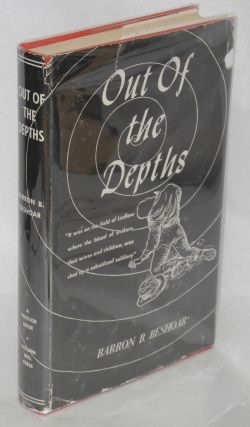 Out of the depths; the story of John R. Lawson a labor leader. Barron B. Beshoar.