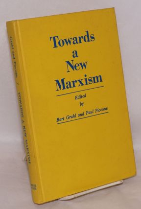 Towards a new Marxism; proceedings of the First International Telos Conference, October 8-11,...