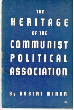 The heritage of the Communist Political Association