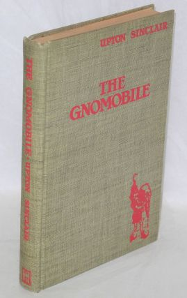 The gnomobile. A gnice gnew gnarrative with gnonsense, but gnothing gnaughty. Illustrated by John O'Hara Cosgrave, II