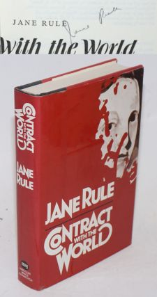 Contract With the World [signed]. Jane Rule