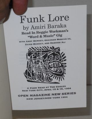 Funk lore; read in Reggie Workman's 'word & music' gig, with Amdu Bemkey, Grachan Moncur III, David Muray, and Rashied Ali, a poem read at The Cooler, New York City, April 15 & 16, 1994