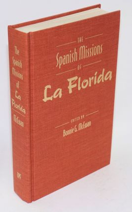 The Spanish missions of La Florida. Bonnie G. McEwan