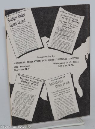 600 prominent Americans ask President to rescind Biddle decision. An open letter sponsored by the National Federation for Constitutional Liberties
