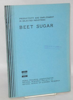 Changes in technology and labor requirements in crop production: sugar beets. Loring K. Macy,...