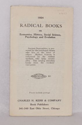 1924 radical books on economics, history, social science, psychology and evolution. Charles H....