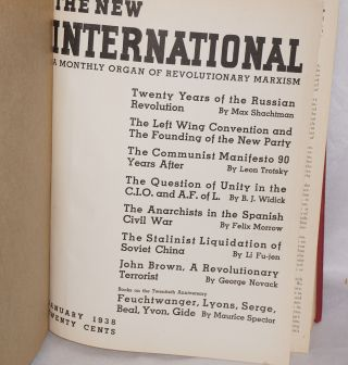 The New International; a monthly organ of revolutionary Marxism. Volume 4, no. 1 January 1938 to vol. 4, no. 12 December 1938