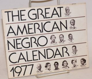 The great American Negro calendar 1977
