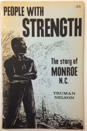 People with strength; the story of Monroe N.C.