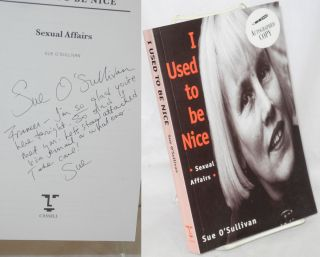 I used to be nice; sexual affairs. Sue O'Sullivan