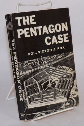 The Pentagon case. Victor J. Fox