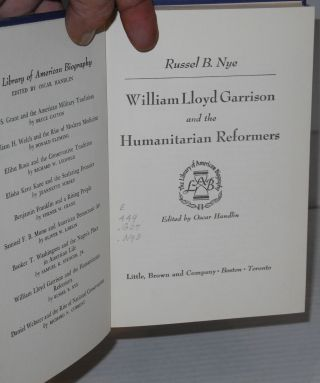William Lloyd Garrison and the humanitarian reformers