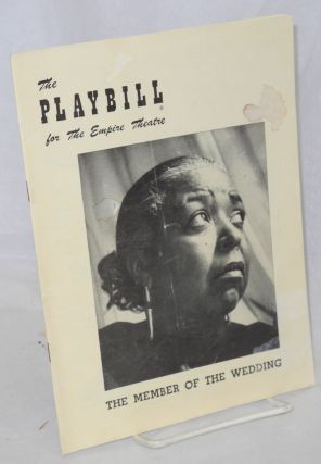 The member of the wedding; the playbill for the Empire Theatre