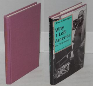 Why I left America; and other essays, edited, with an introduction, by M. Thomas Inge. Oliver W....