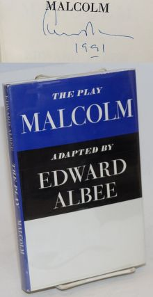 Malcolm; a play [signed]. Edward adapted from the Albee, James Purdy
