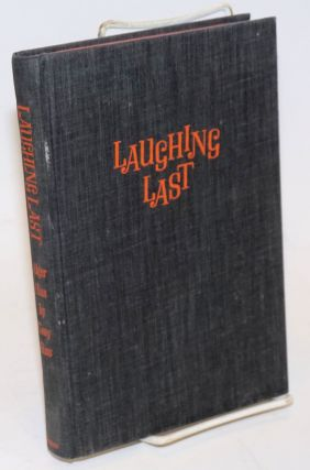 Laughing last; Alger Hiss. Anthony Hiss