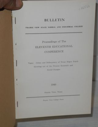 Proceedings of the eleventh educational conference held at Prairie View State College, March 8, 1940
