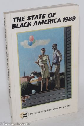 The state of Black America 1989. Janet Dewart, ed
