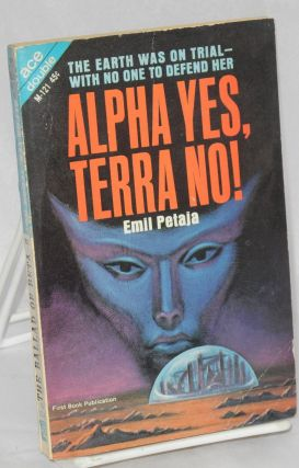 The ballad of Beta-2; bound together with Alpha Yes, Terra No! by Emil Petaja