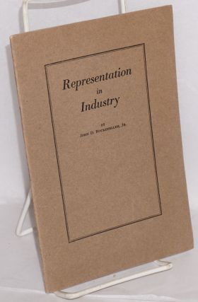 Representation in industry. Address before the War Emergency and Reconstruction Conference of the...