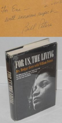 For us, the living. Myrlie Evers, William Peters