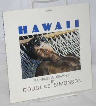 Hawaii; paintings and drawings. Douglas Simonson