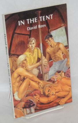 In the tent; a novel. David Rees