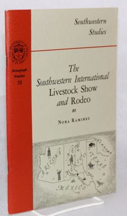 The southwest international livestock show and rodeo. Nora Ramirez