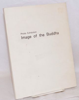 """Image of the buddha"" photo exhibition. Professor Takeji Iwamiya, photographer"