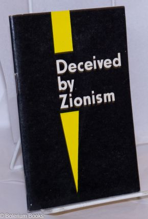 Deceived by Zionism. B. Prahye
