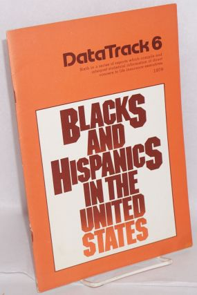 Blacks and Hispanics in the United States; sixth in a series of reports which compile and...