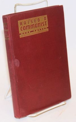 Raised a Communist; life in a religious commune. Illustrated by the author. Duke Farson