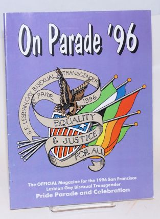 1996 Lesbian Gay Bisexual Transgender pride parade and celebration: On parade '96; the official magazine. Lesbian Gay Bisexual Transgender Freedom Day Committee.