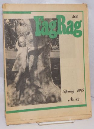 Fag Rag #12, Spring 1975; Southie. Steven Abbott, Freddie Greenfield, David Emerson Smith
