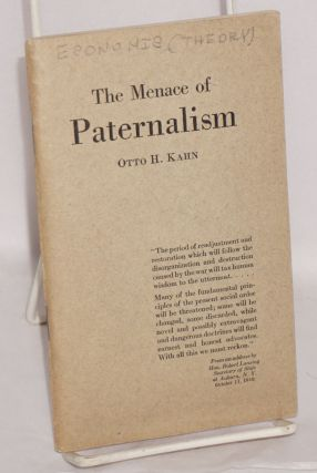The menace of paternalism; an address before the convention of the American Bankers Association,...