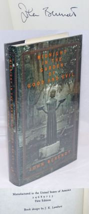 Midnight in the Garden of Good and Evil a Savannah story [signed]. John Berendt